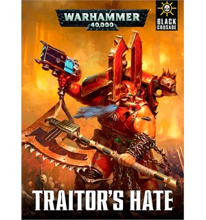 Traitors Hate (Bok) Warhammer 40K Black Crusade