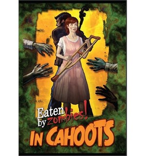 Eaten By Zombies In Cahoots Expansion Utvidelse til Eaten by Zombies Kortspill