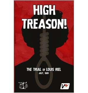High Treason Kortspill The Trial of Louis Riel