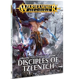 Disciples of Tzeentch Battletome Warhammer Age of Sigmar