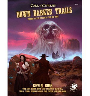 Call of Cthulhu RPG Down Darker Trails
