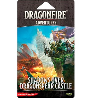 Dragonfire Dragonspear Castle Expansion Dragonfire Adventures Shadows Over