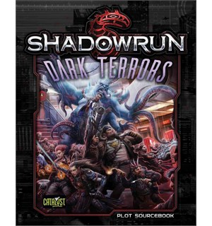 Shadowrun Dark Terrors Plot Sourcebook