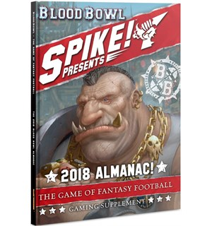 Blood Bowl Spike Presents 2018 Almanac Inkluderer Spike Magazine 1-3