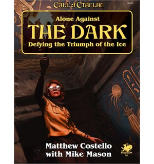 Call of Cthulhu Alone Against the Dark Call of Cthulhu RPG