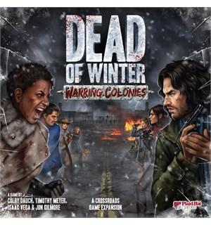 Dead of Winter Warring Colonies Exp Utvidelse til Dead of Winter