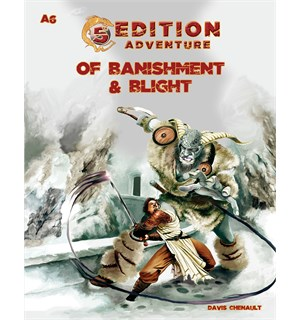 D&D Adventure A6 Of Banishment & Blight Dungeons & Dragons Scenario