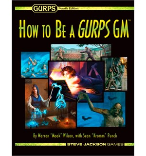 GURPS How to be a GURPS GM Generic Universal Role Playing System