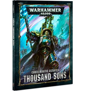 Thousand Sons Codex Warhammer 40K