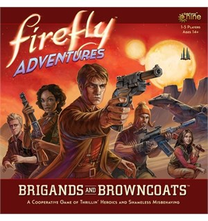 Firefly Adventures Brigands & Browncoats