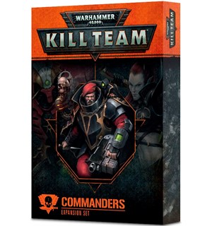 Kill Team Commanders Expansion Set Warhammer 40K