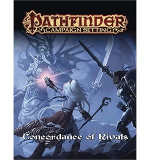 Pathfinder RPG Concordance of Rivals First Edition - Campaign Setting