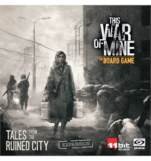 This War of Mine Tales From Ruined City Utvidelse This War of Mine Board Game