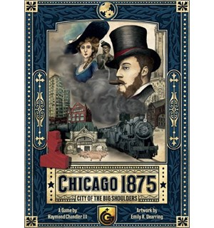 Chicago 1875 Brettspill City of the Big Shoulders