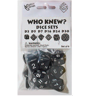 RPG Dice Set Who Knew D3, D5, D7, D16, D24, D30