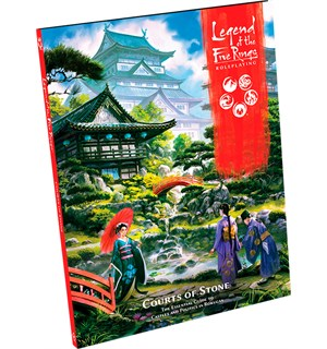 Legend of the 5 Rings RPG Courts of Ston Legend of the Five Rings Sourcebook