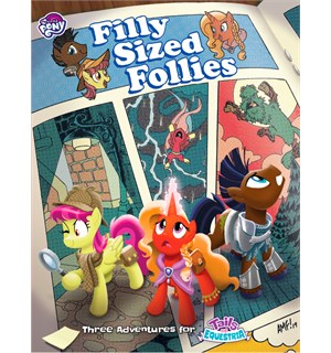 Tails of Equestria Filly Sized Follies My Little Pony RPG - Adventure