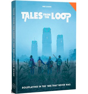 Tales From the Loop RPG Core Rulebook Roleplaying in the 80s That Never Was