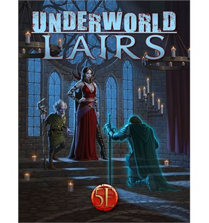 D&D Adventure Underworld Lairs Dungeons & Dragons Scenario Level 3-14