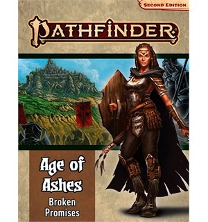 Pathfinder 2nd Ed Age of Ashes Vol 6 Broken Promises - Adventure Path