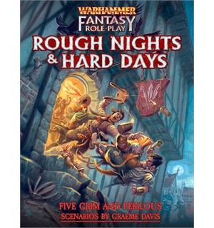 Warhammer RPG Rough Nights & Hard Days Warhammer Fantasy - 5 Scenarioer