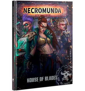 Necromunda House of Blades (Bok)