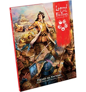 Legend of the 5 Rings RPG Fields Victory Legend of the Five Rings