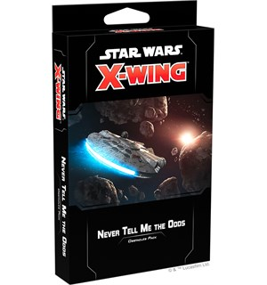 Star Wars X-Wing Never Tell Me the Odds Utvidelse til Star Wars X-Wing 2nd Ed