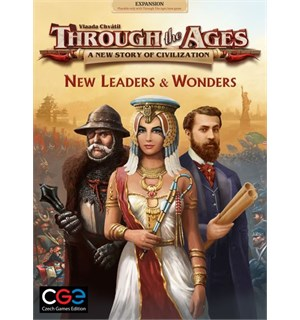 Through the Ages New Leaders & Wonders Utvidelse til Through the Ages