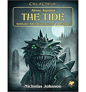 Call of Cthulhu Alone Against the Tide Call of Cthulhu RPG Solitaire Adventure
