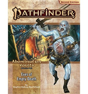 Pathfinder 2nd Ed Abomination Vault Vol3 Eyes of Empty Death - Adventure