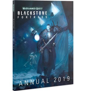 Blackstone Fortress Annual 2019 Warhammer Quest 40K