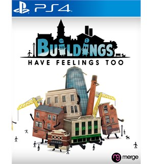 Buildings Have Feelings Too PS4