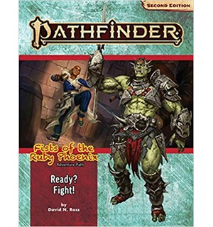 Pathfinder 2nd Ed Ruby Phoenix Vol 2 Ready? Fight! - Adventure