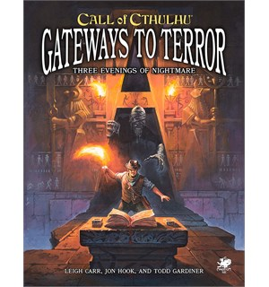 Call of Cthulhu Gateways to Terror Call of Cthulhu RPG - 3 Scenarioer