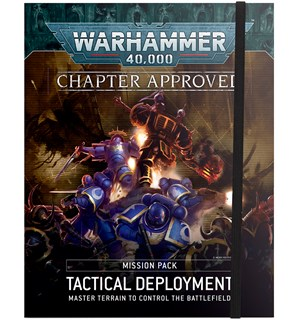 Chapter Approved Tactical Deployment Warhammer 40K Mission Pack