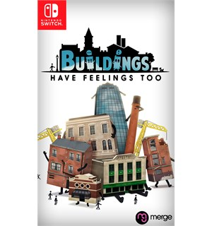 Buildings Have Feelings Too Switch