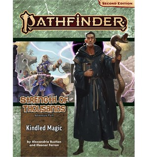 Pathfinder 2nd Ed Strength Thousand Vol1 Kindled Magic - Adventure