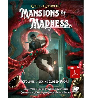 Call of Cthulhu Mansions of Madness Vol1 Call of Cthulhu RPG Behind Closed Doors