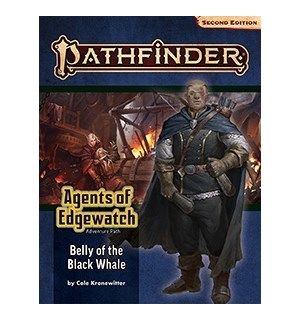 Pathfinder 2nd Ed Agents Edgewatch Vol 5 Belly of the Black Whale - Adventure