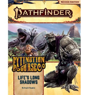 Pathfinder 2nd Ed Extinction Curse Vol 3 Life's Long Shadows - Adventure Path