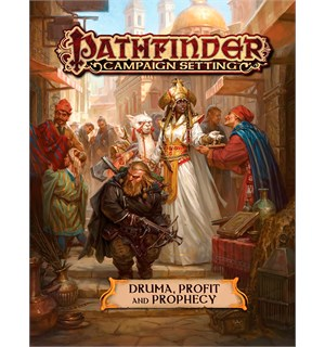Pathfinder Druma Profit and Prophecy Campaign Setting for Pathfinder