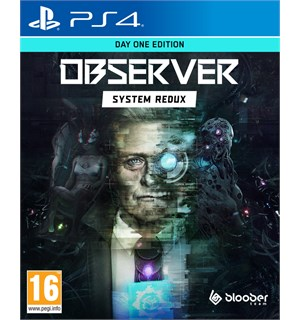 Observer System Redux PS4 Day One Edition
