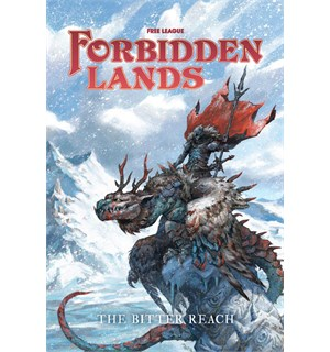 Forbidden Lands RPG The Bitter Reach