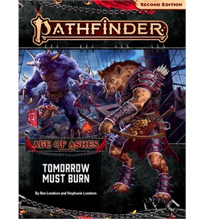 Pathfinder 2nd Ed Age of Ashes Vol 3 Tomorrow Must Burn - Adventure Path