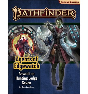 Pathfinder 2nd Ed Agents Edgewatch Vol 4 Assault on Hunting Lodge Seven Adventure