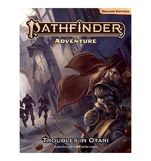 Pathfinder 2nd Ed Troubles in Otari Second Edition - Adventure