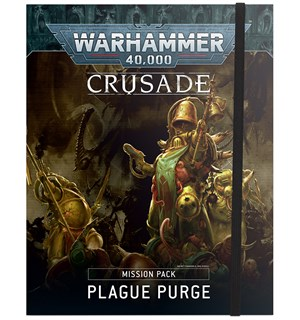 Plague Purge Crusade Mission Pack Warhammer 40K Crusade