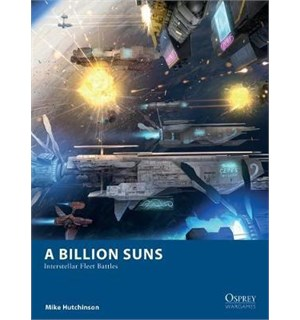 A Billion Suns Rulebook (Regelbok) Interstellar Fleet Battles