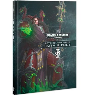 Psychic Awakening 2 Faith & Fury Warhammer 40K